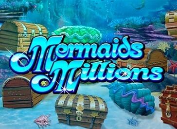 Play Mermaids Millions Slot at mybaccaratguide.com